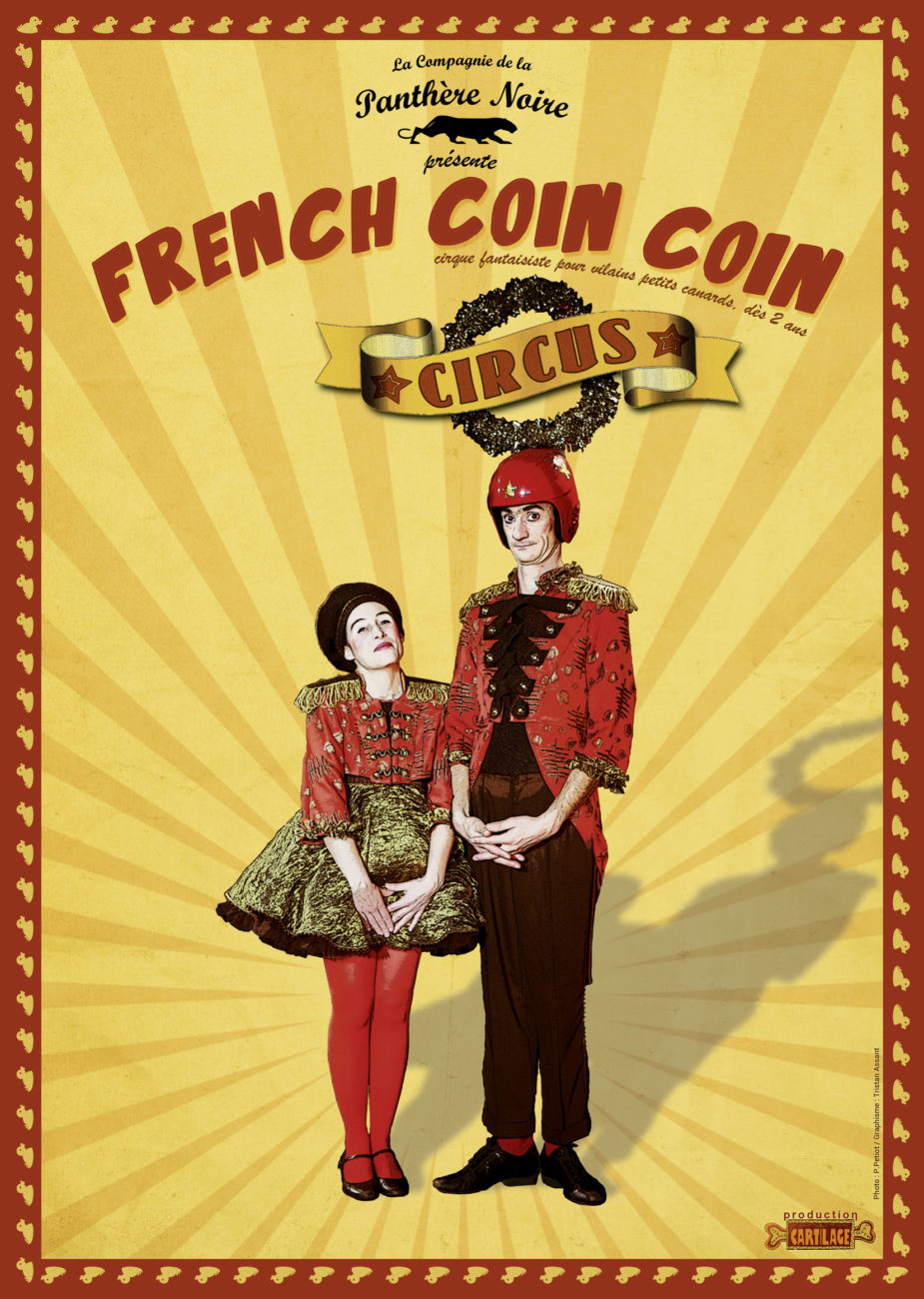 Spectacle familial «French Coin Coin Circus»
